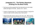 jumpstart 6 the perfect aquarium fishing for the best prism