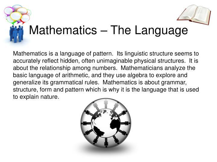 Mathematics – The Language