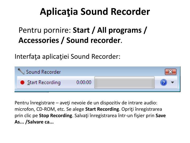 Aplicaţia Sound Recorder