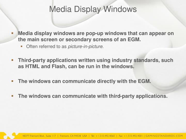 Media Display Windows