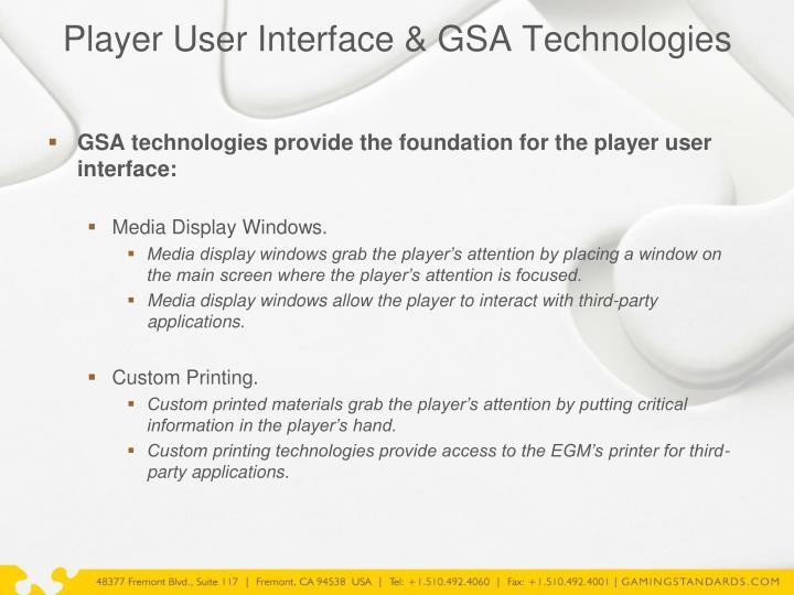 Player User Interface & GSA Technologies