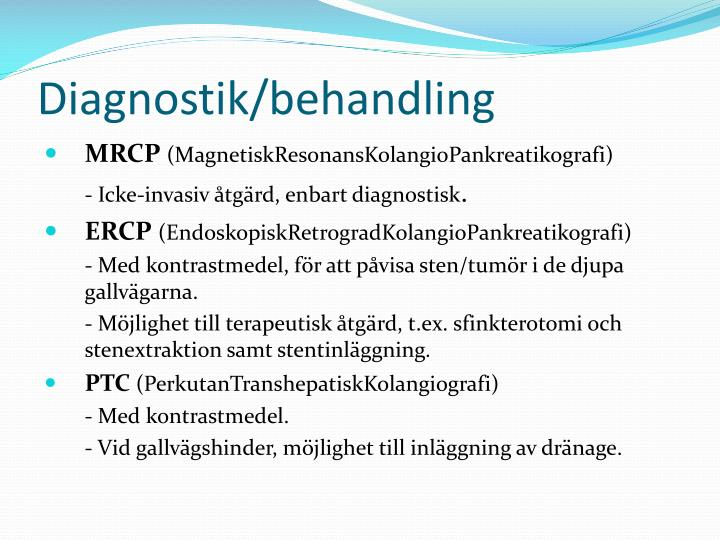 Diagnostik/behandling