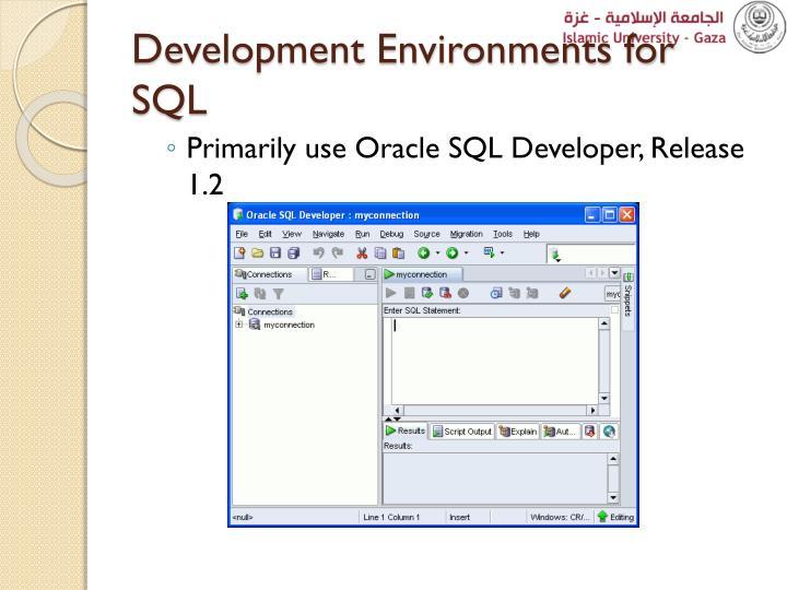 Development Environments for SQL