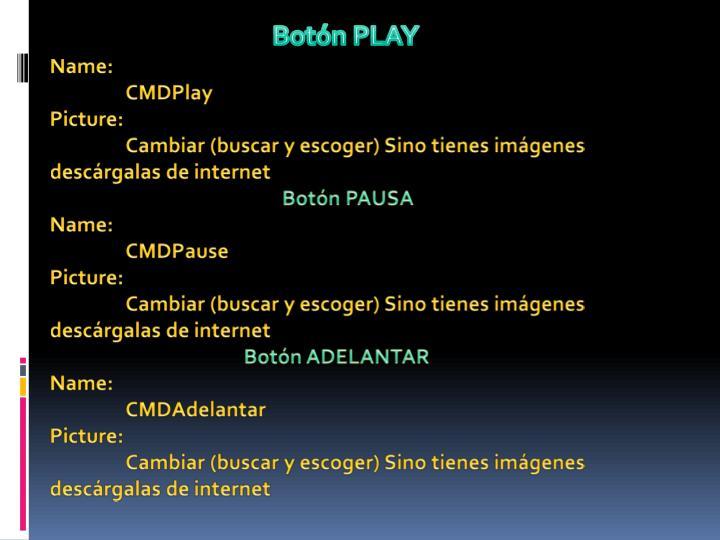Botón PLAY