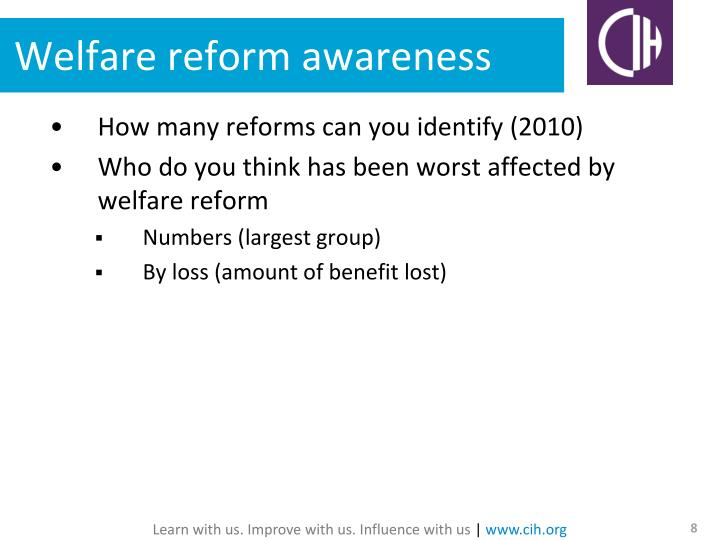 Welfare reform awareness