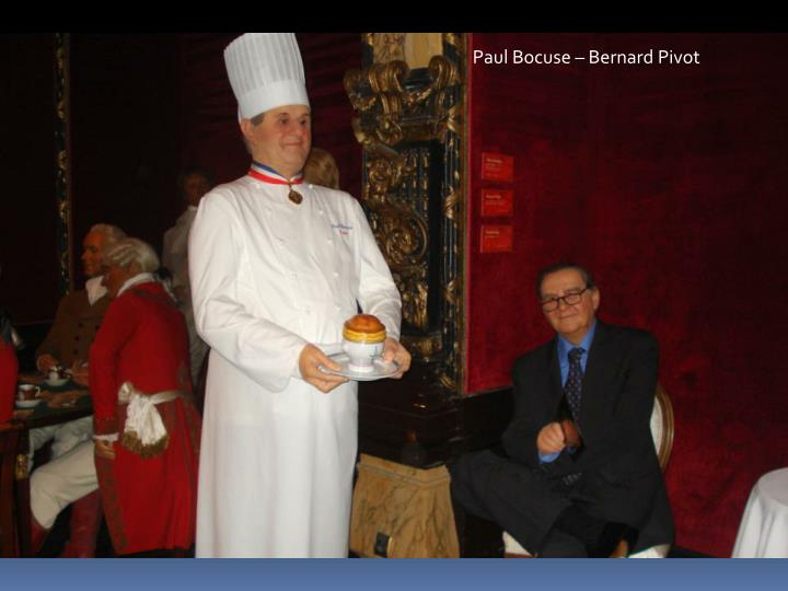 Paul Bocuse – Bernard Pivot