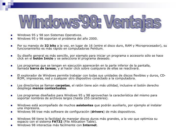 Windows'98: Ventajas
