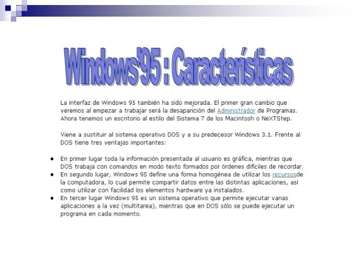 Windows'95 : Características