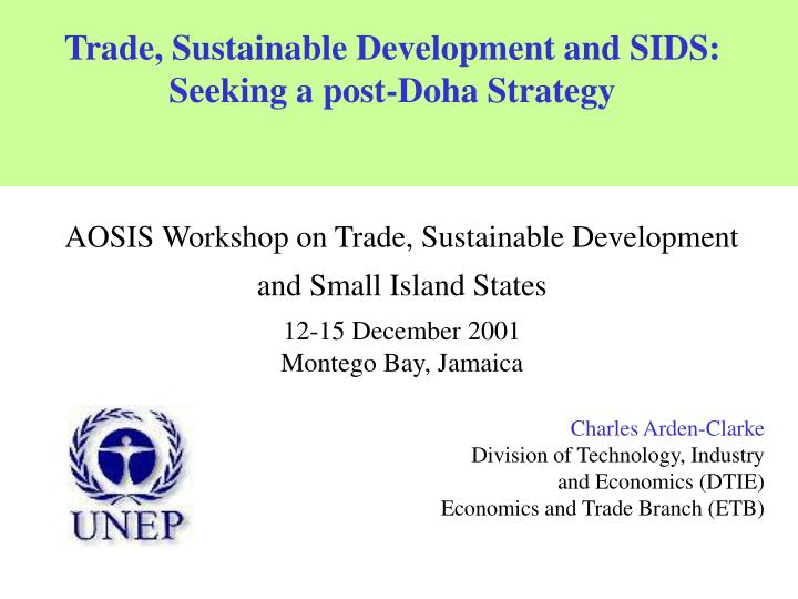 Trade, Sustainable Development and SIDS: