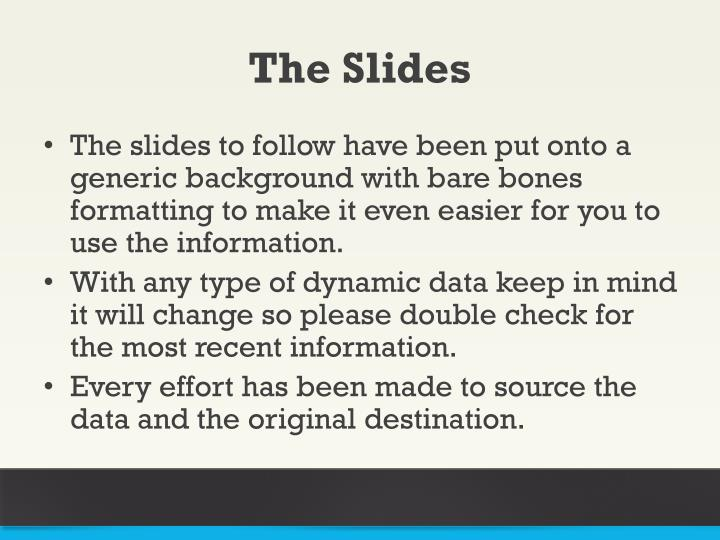 The Slides