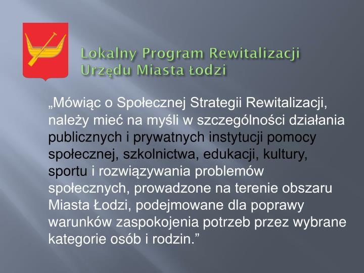 Lokalny Program Rewitalizacji Urzędu Miasta Łodzi
