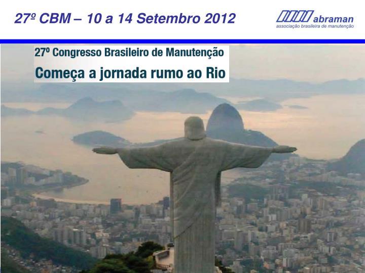 27º CBM – 10 a 14 Setembro 2012
