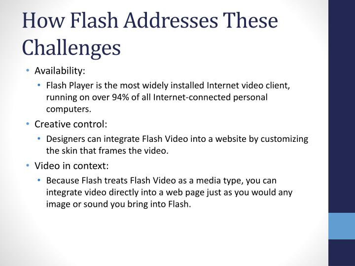 How Flash Addresses These Challenges