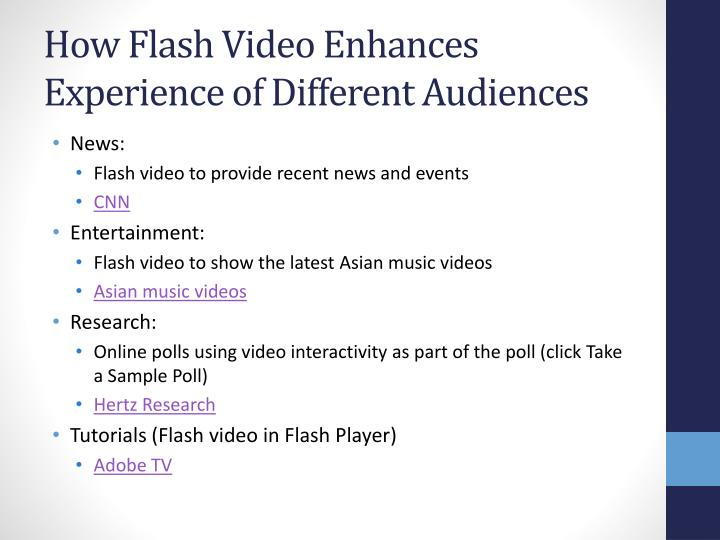How Flash Video Enhances Experience of Different Audiences