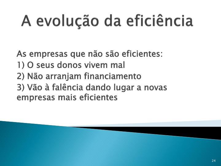 A evolução da eficiência