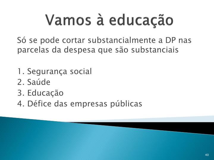Vamos à educação