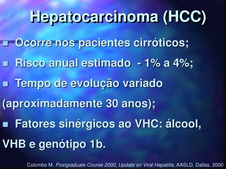 Hepatocarcinoma (HCC)