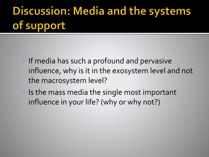 Discussion: Media and the systems of support