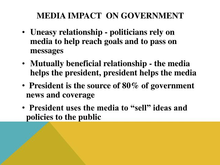 Media Impact  on Government
