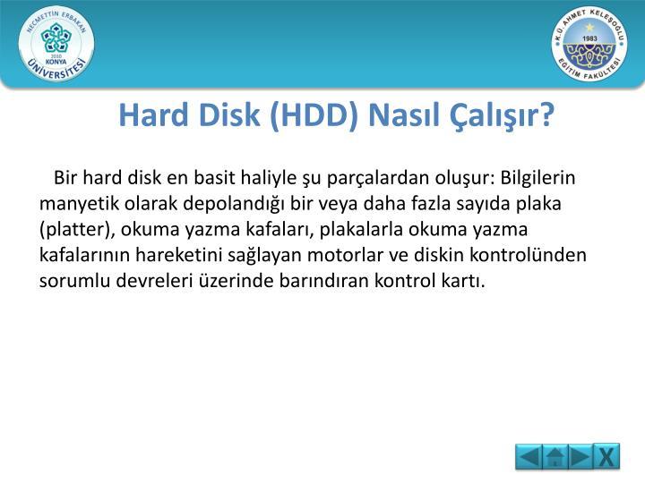 Hard Disk (HDD) Nasıl Çalışır?