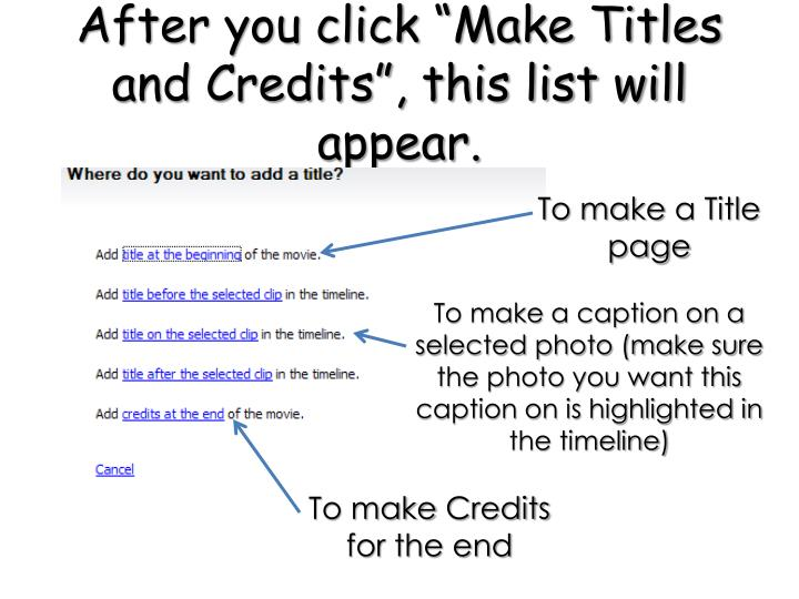 """After you click """"Make Titles and Credits"""", this list will appear."""