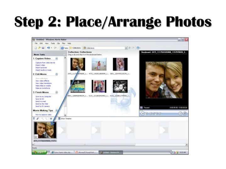 Step 2: Place/Arrange Photos