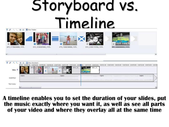 Storyboard vs. Timeline