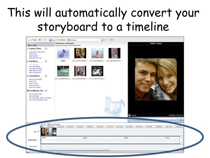 This will automatically convert your storyboard to a timeline