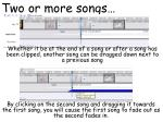 two or more songs