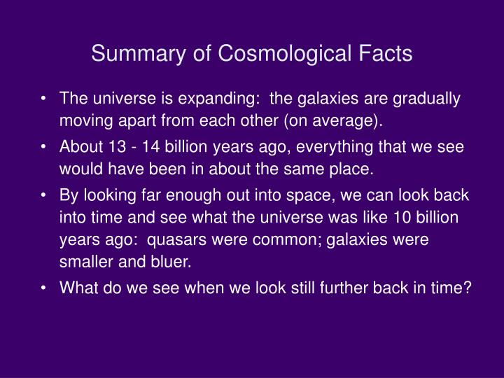 Summary of Cosmological Facts