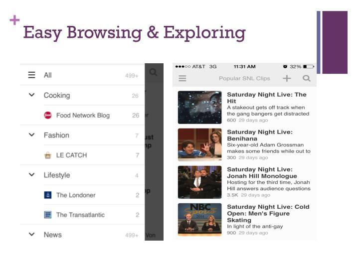 Easy Browsing & Exploring