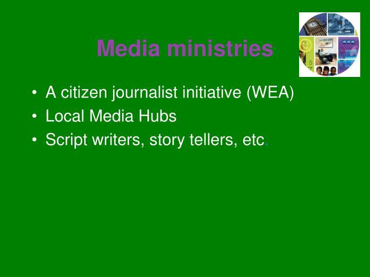 Media ministries