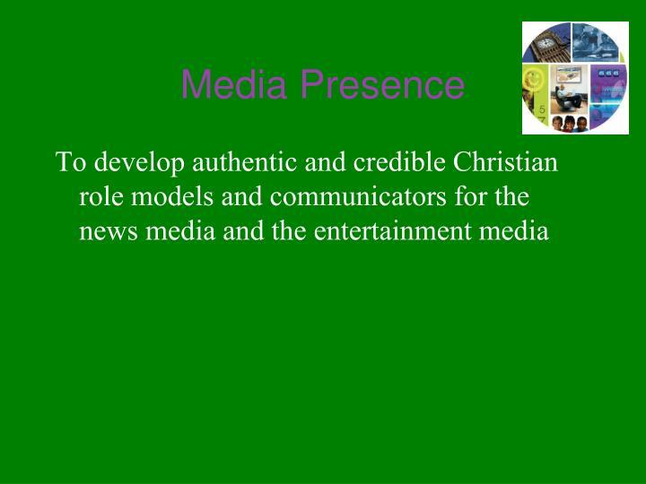 Media Presence