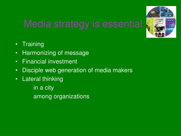 Media strategy is essential