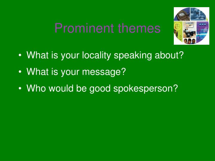 Prominent themes