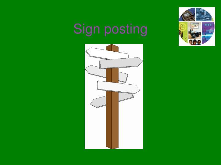 Sign posting