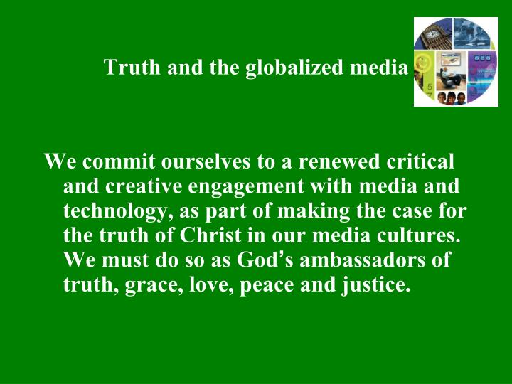 Truth and the globalized media