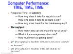 computer performance time time time