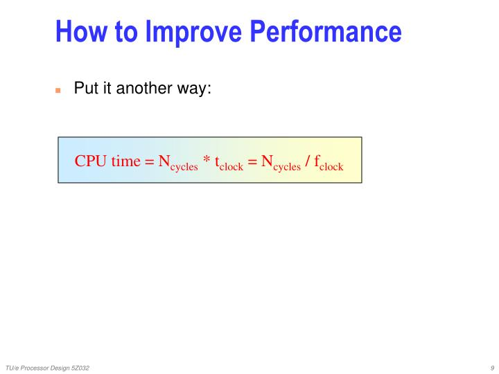 How to Improve Performance