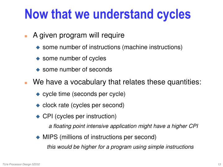 Now that we understand cycles