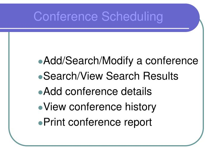 Add/Search/Modify a conference