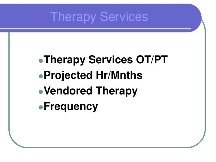 Therapy Services OT/PT