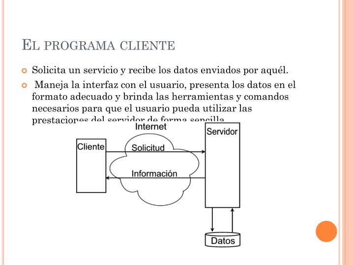 El programa cliente