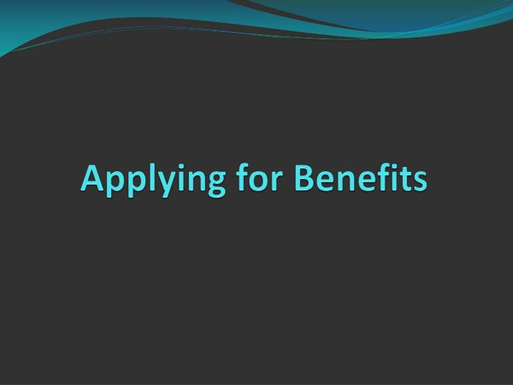 Applying for Benefits
