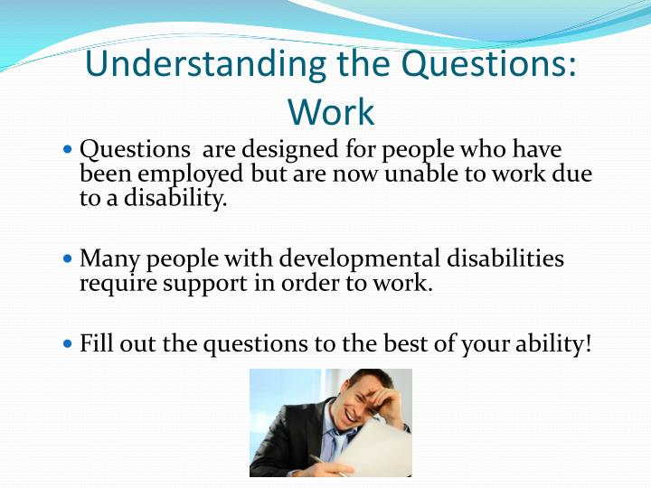 Understanding the Questions: Work