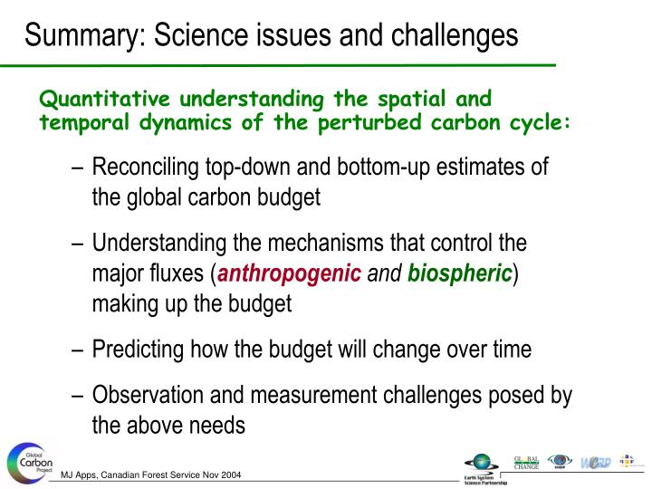 Summary: Science issues and challenges