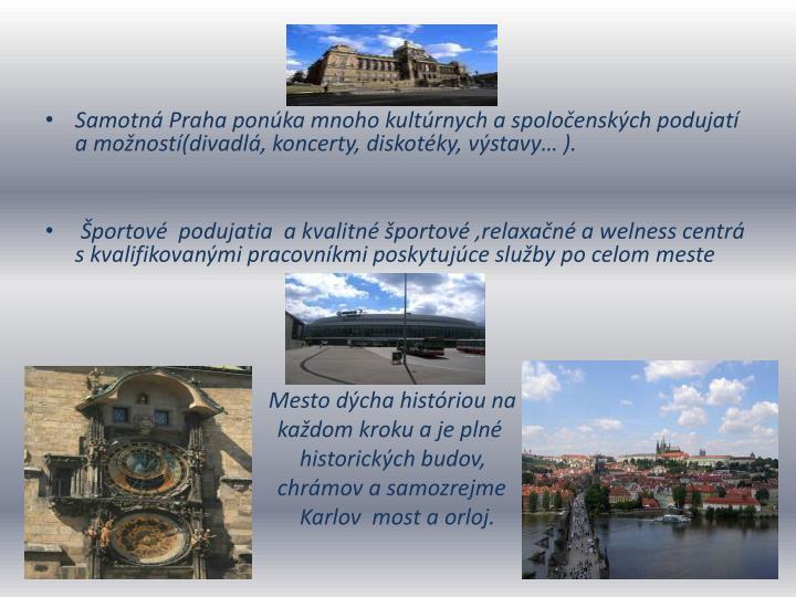 Samotná Praha