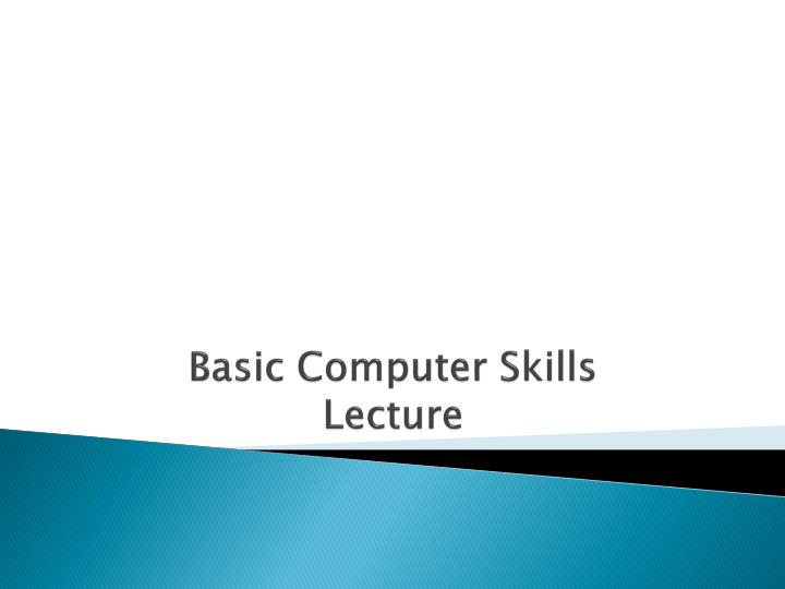 basic computer skills lecture