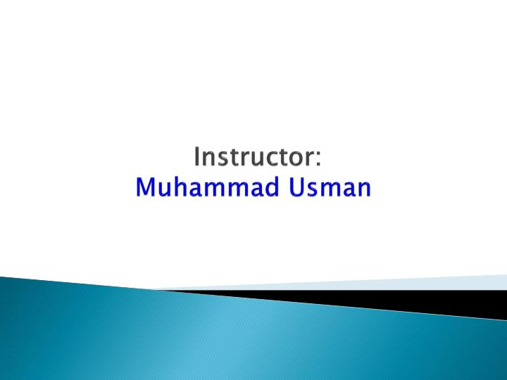 Instructor muhammad usman
