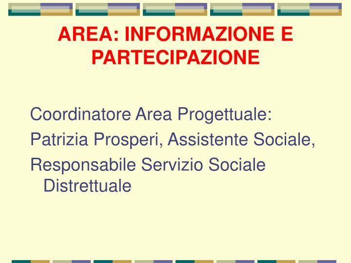 AREA: INFORMAZIONE E PARTECIPAZIONE